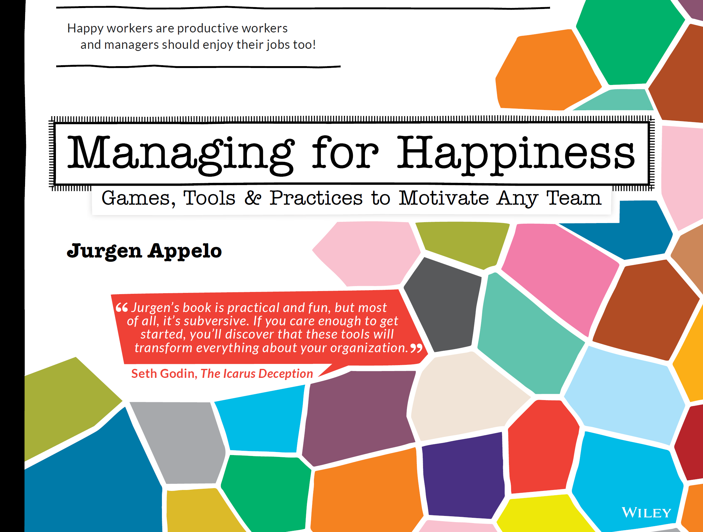 happy workers are more productive workers